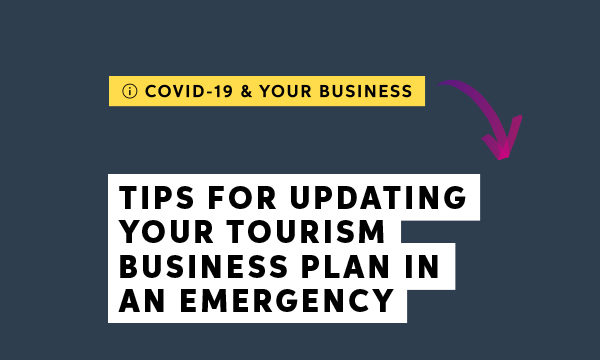 Tourism industry: Now's the time to review your business plan