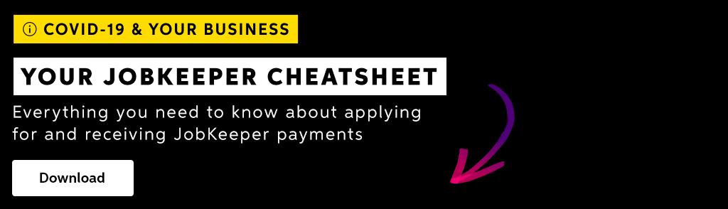 Click to download MYOB's JobKeeper Cheatsheet.