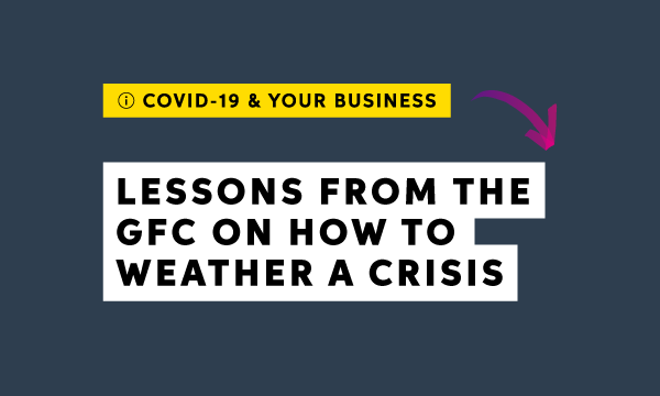 Lessons from the GFC: Strategies for weathering the COVID-19 crisis